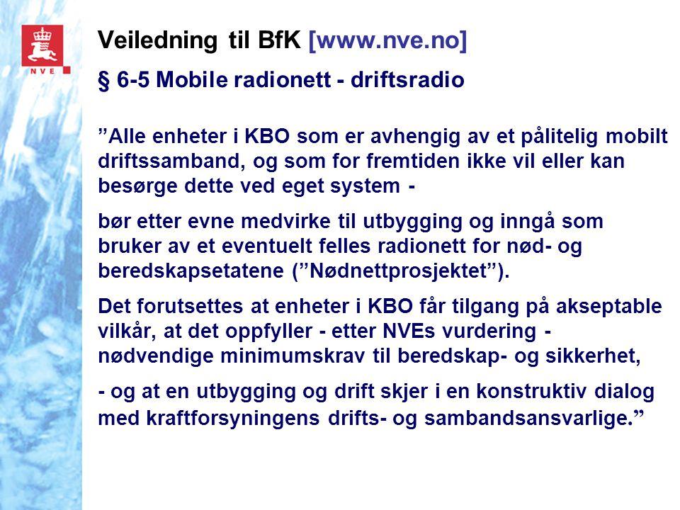 Veiledning til BfK [www.nve.no] § 6-5 Mobile radionett - driftsradio